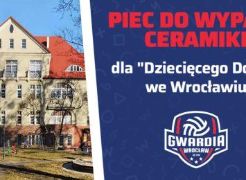 Dziecięcy dom we Wrocławiu - Piec do wypału ceramiki. Potrzebna pomoc!