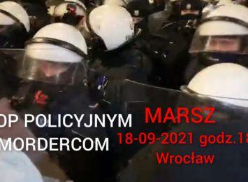 MARSZ #STOP MORDERSTWOM POLICYJNYM