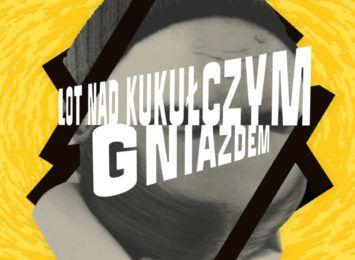 """""""Lot nad kukułczym gniazdem"""" w Teatrze Polskim"""